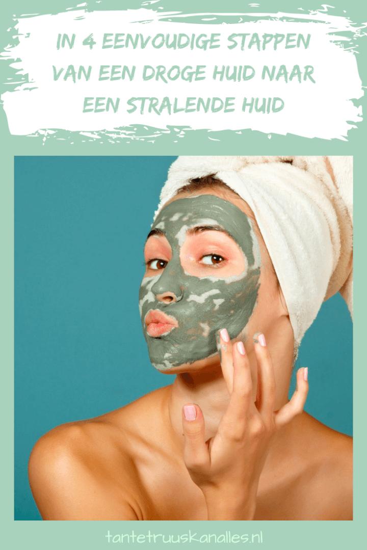 in 4 eenvoudige stappen van een droge huid naar een stralende huid